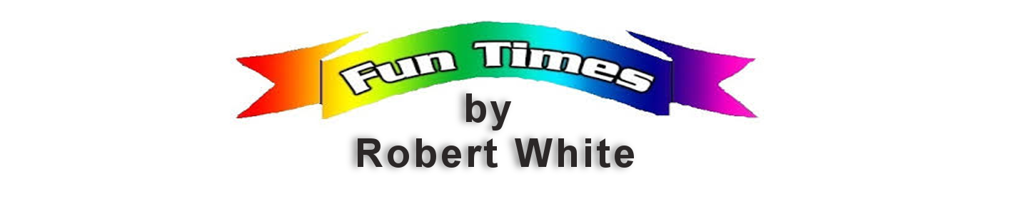 Fun Times by Robert White